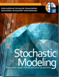 Stochastic Modeling – Theory and Reality from an Actuarial Perspective